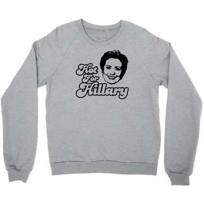 Hot For Hillary Crewneck Sweatshirt Designed By Specstore