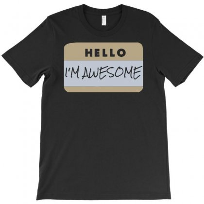 Hello I'm Awesome T-shirt Designed By Buckstore
