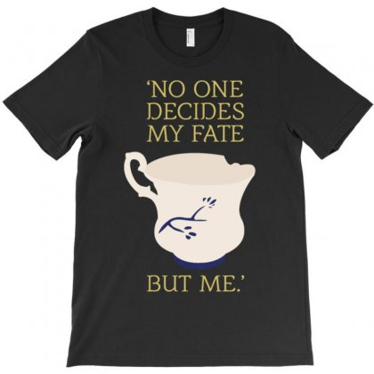 No One Decides My Fate But Me T-shirt Designed By Buckstore