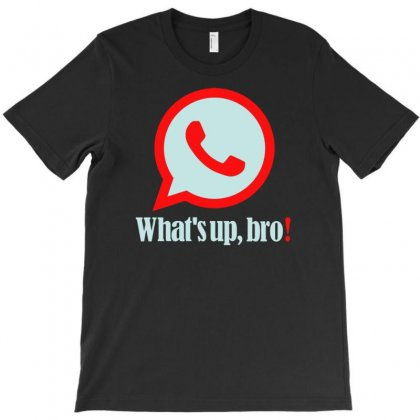 Whatsup Bro T-shirt Designed By Buckstore