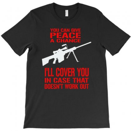You Can Give Peace A Change T-shirt Designed By Buckstore